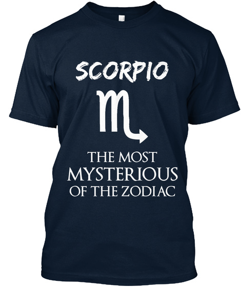 Scorpio The Most Mysterious Of The Zodiac New Navy T-Shirt Front