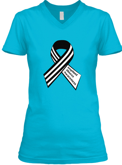 Implant Illness Awareness Turquoise T-Shirt Front