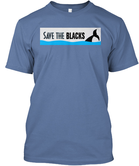 Save The Blacks Denim Blue T-Shirt Front