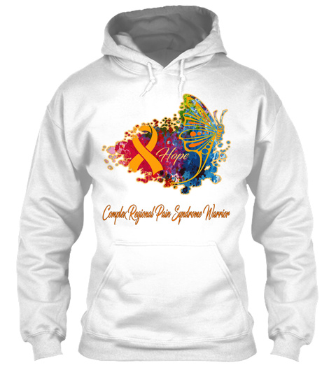 Hope Complex Regional Pain Syndrome Warrior White Sweatshirt Front
