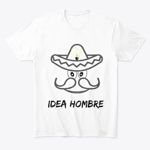 Idea Hombre Clothings White T-Shirt Front