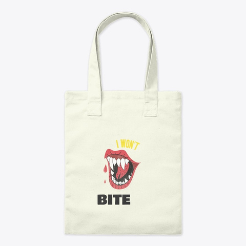I Don't Bite Scary Vampire Fangs Hallowe Natural T-Shirt Front