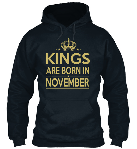 Kings Are Born In November French Navy T-Shirt Front