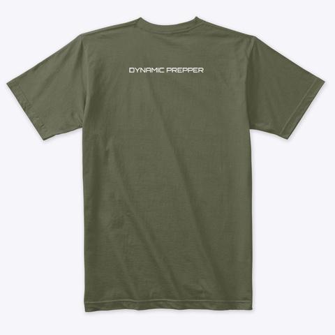 Dynamic Prepper Tactical Tee Military Green T-Shirt Back