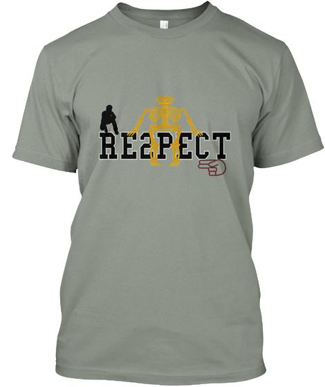 Respect Grey T-Shirt Front