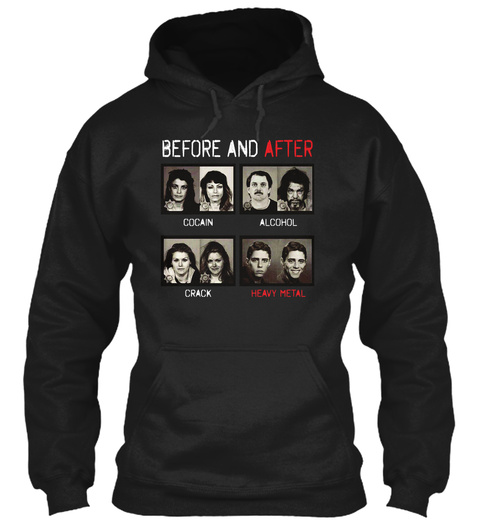 Before And After Heavy Metal Hoodie Black T-Shirt Front