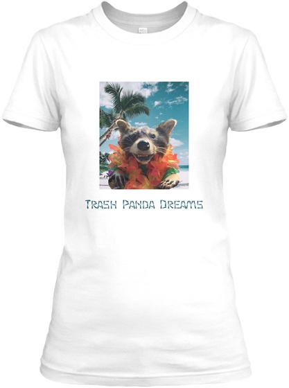 Trash Panda Dreams White T-Shirt Front