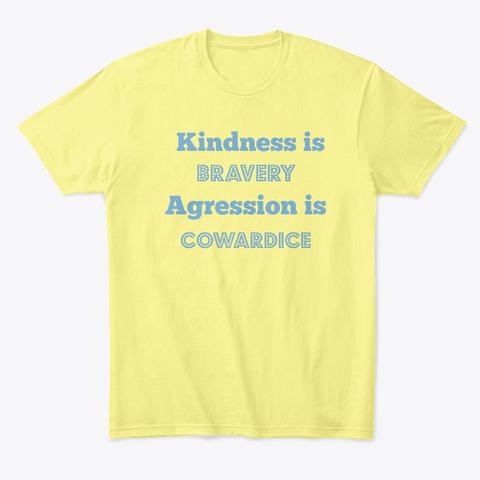 Bravery Vs. Cowardice Lemon Yellow  T-Shirt Front