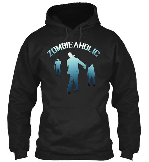 Zombieaholic Black T-Shirt Front