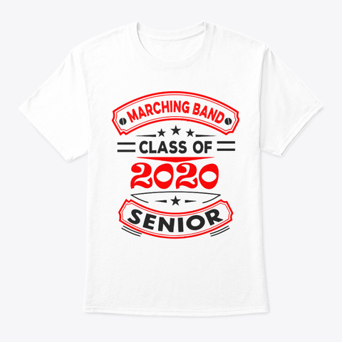 [Class Of 2020] Marching Band   Red White T-Shirt Front