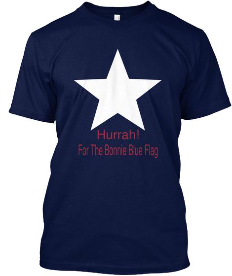 Hurrah! For The Bonnie Blue Flag Navy T-Shirt Front