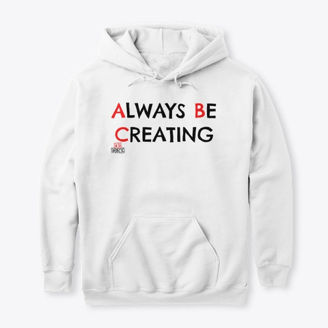 Abc? Always!  White T-Shirt Front