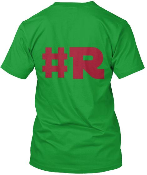 R # Kelly Green T-Shirt Back
