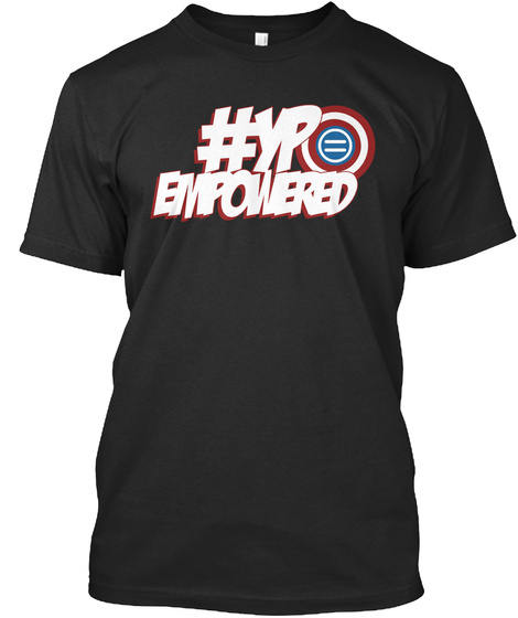 #Yp Empowered  Black T-Shirt Front