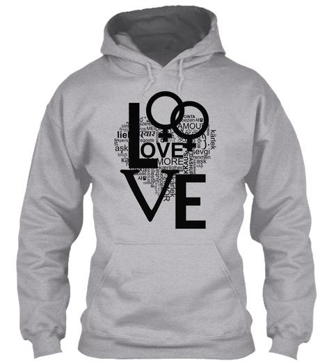 Love Be More Amou Cinta Ezen Lie Karlek Krausa Dashur Ask Karlek Or Sport Grey Kaos Front
