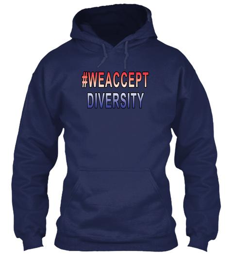 #We Accept Diversity Shirt Navy T-Shirt Front