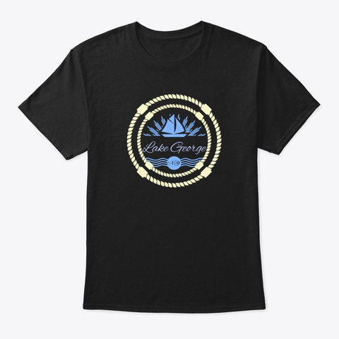 Lake George, Queen Of American Lakes Black T-Shirt Front