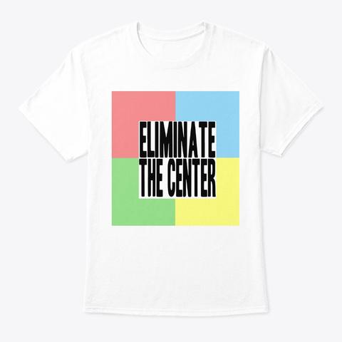 Eliminate The Center—Yellow White Camiseta Front