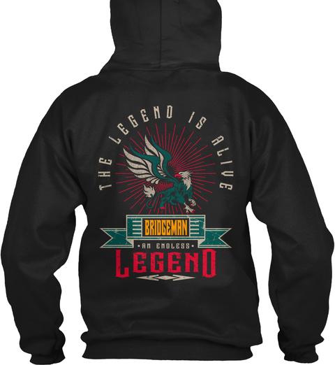 Bridgeman   Alive And Endless Legend Black T-Shirt Back