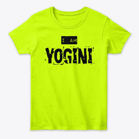 I Am Yogini  Safety Green T-Shirt Front