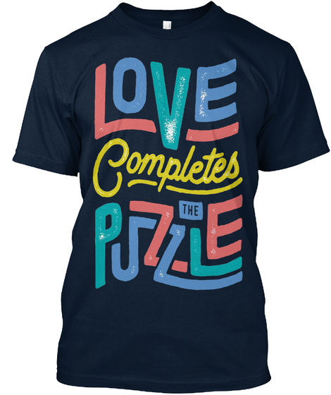 Love Completes The Puzzle New Navy T-Shirt Front