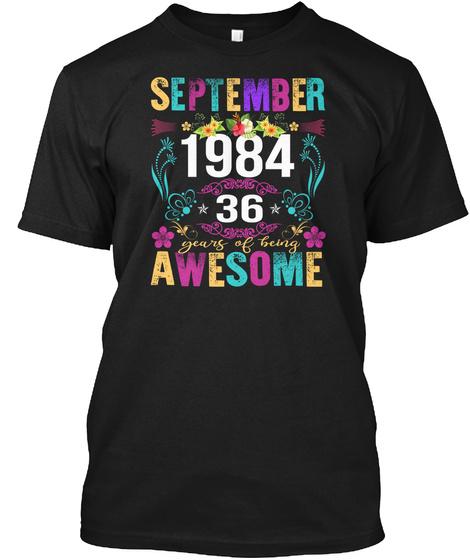 Flower Vintage September  1984   T Shirt Black T-Shirt Front