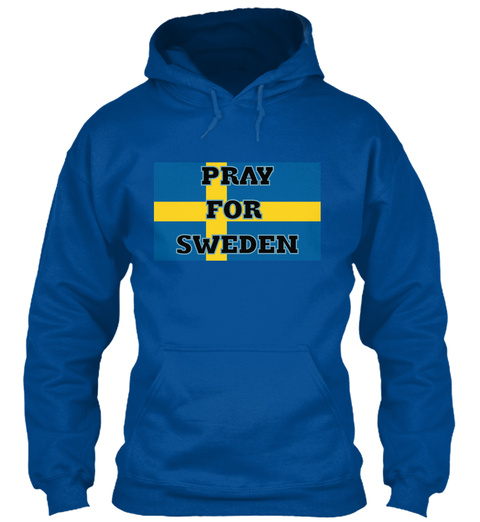 Pray For  Sweden Royal T-Shirt Front