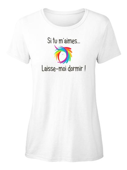 T Shirt   Si Tu M'aimes White T-Shirt Front