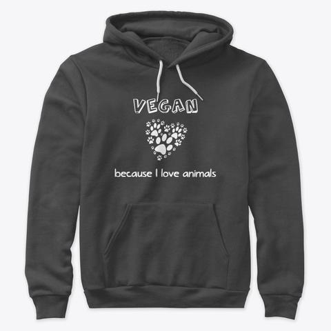 Hoodie   I Love Animals Dark Grey Heather T-Shirt Front