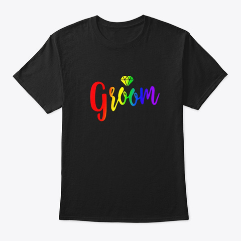 Groom Gay Wedding Couple Rainbow Lgbt Black T-Shirt Front