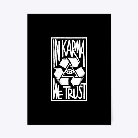 In Karma We Trust Poster Black T-Shirt Front