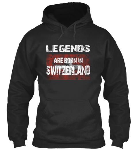 Legends Are Born In Switzerland Jet Black T-Shirt Front