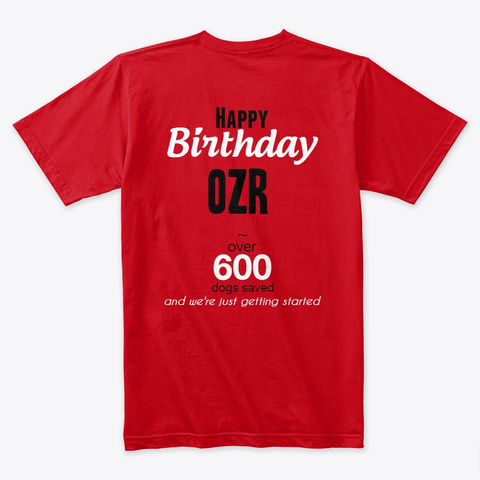 Happy Birthday Ozr Red T-Shirt Back