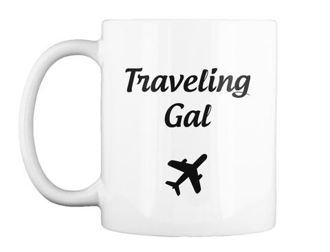 Traveling Gal White Mug Front