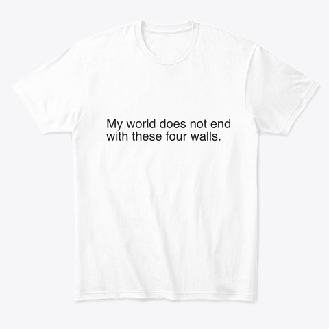 These Four Walls White T-Shirt Front