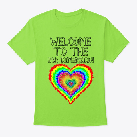 Welcome To The 5th Dimension Lime T-Shirt Front