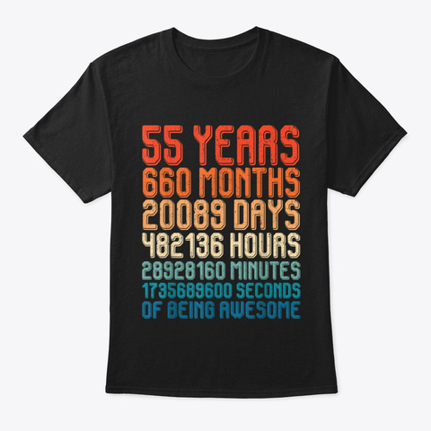Funny Vintage 55th Birthday 55 Years Old Black T-Shirt Front