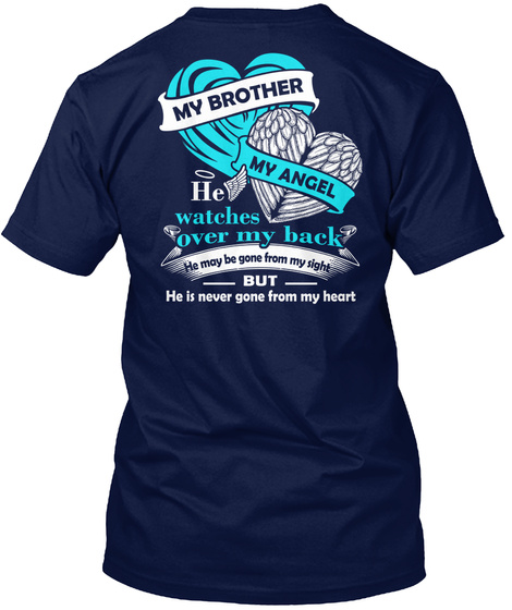 My Brother My Angel He Watches Over My Back Navy T-Shirt Back