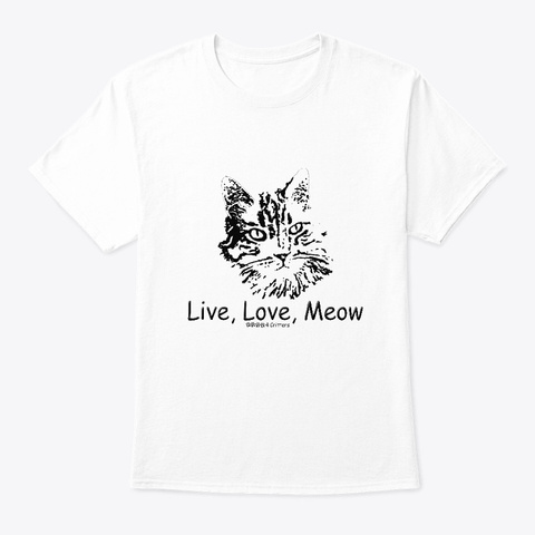 Live Love Meow White T-Shirt Front