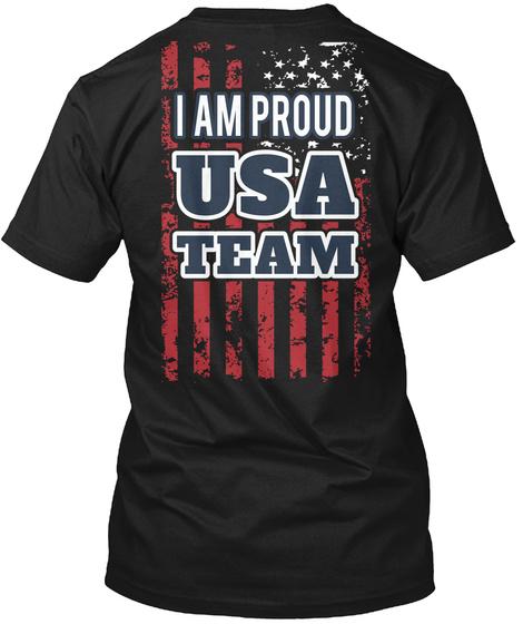 I Am Proud Usa Team Black T-Shirt Back