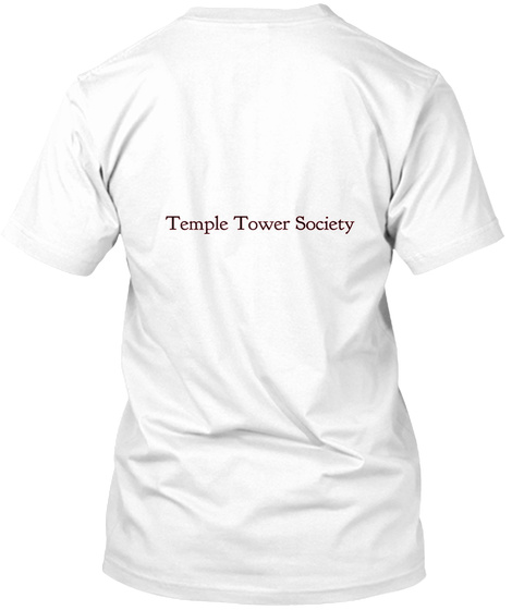 Temple Tower Society White T-Shirt Back