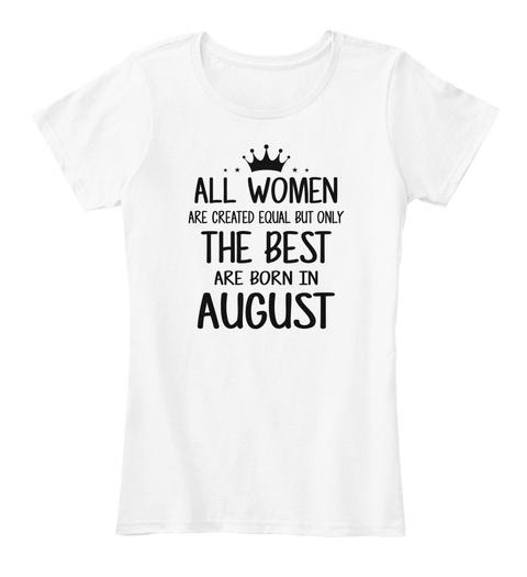 Best Women Born In August White Womens T Shirt Front
