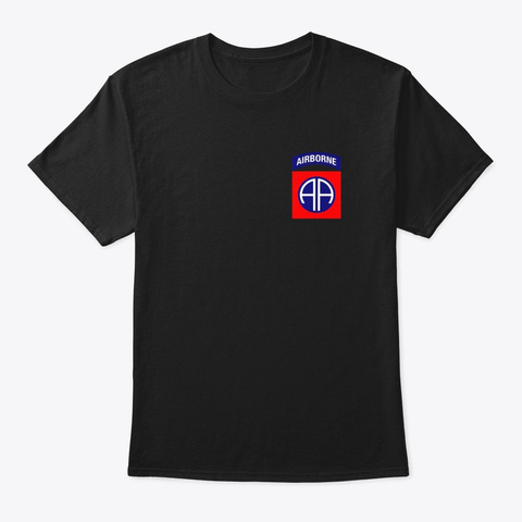 82nd Airborne Shirt Division Patch Black T-Shirt Front