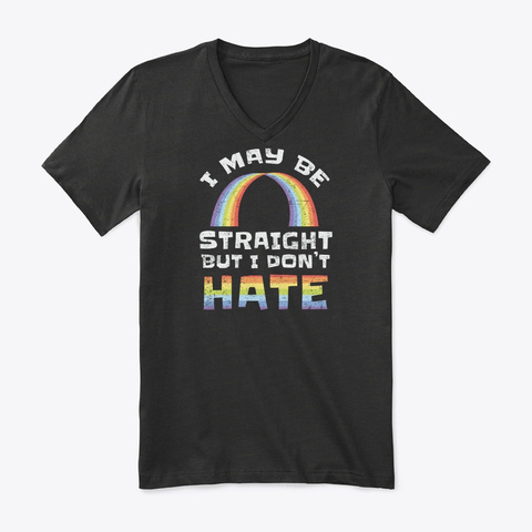Straight Dont Hate Lgbtq Gay Pride Ally  Black T-Shirt Front