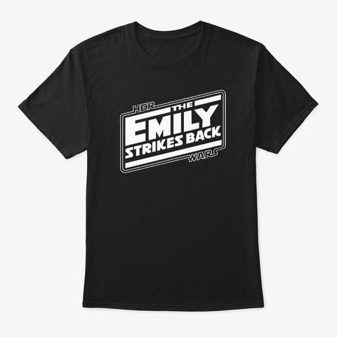 Emily Strikes Back  Black T-Shirt Front