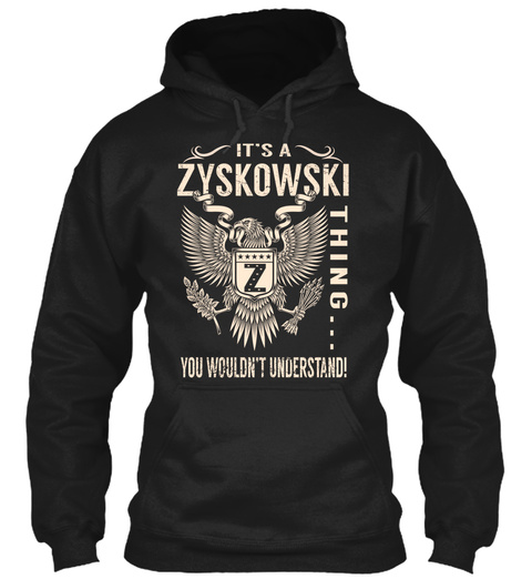 Its a ZYSKOWSKI Thing Unisex Tshirt