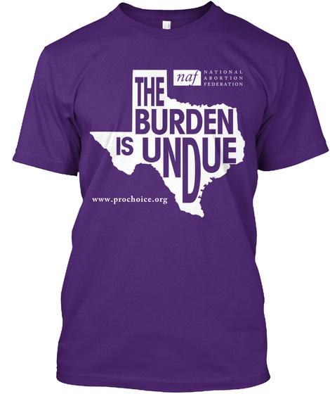 The Burden Is Undue Purple T-Shirt Front