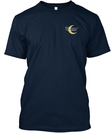 (500) Dayzzz Of Slumber New Navy T-Shirt Front