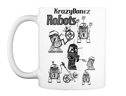 Krazy Bonez Robots White T-Shirt Front