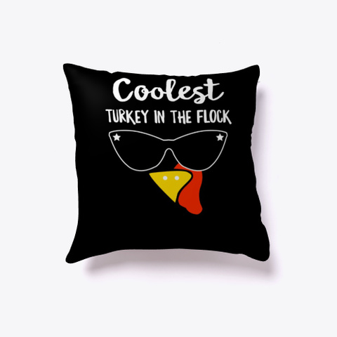 Cute Coolest Turkey In The Flock Black T-Shirt Front